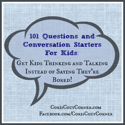 101 questions and conversation starters for kids