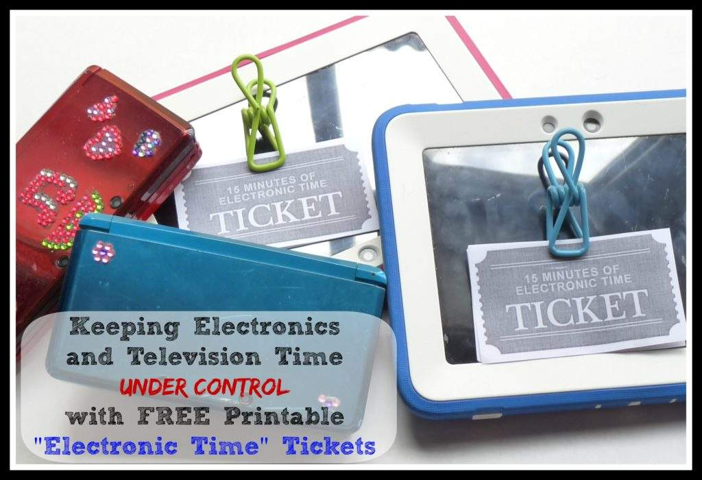 "Keeping Electronics  and Television Time  Under Control  with FREE Printable ""Electronic Time"" Tickets"